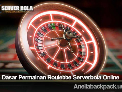 Aturan Dasar Permainan Roulette Serverbola Online