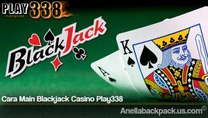 Cara Main Blackjack Casino Play338