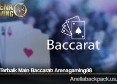 Cara Terbaik Main Baccarat Arenagaming88