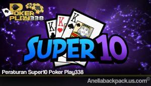 Peraturan Super10 Poker Play338