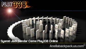 Syarat Jadi Bandar Ceme Play338 Online