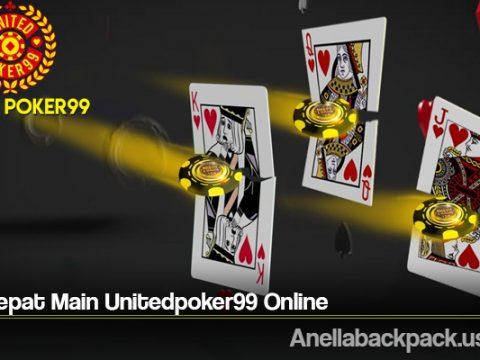 Tips Cepat Main Unitedpoker99 Online