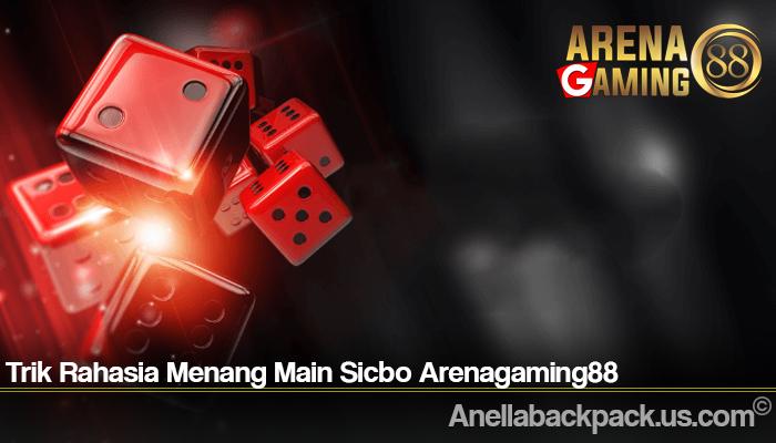 Trik Rahasia Menang Main Sicbo Arenagaming88