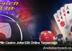 Cara Pilih Casino Joker338 Online Terpercaya